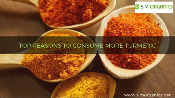 TOP REASONS TO CONSUME MORE TURMERIC